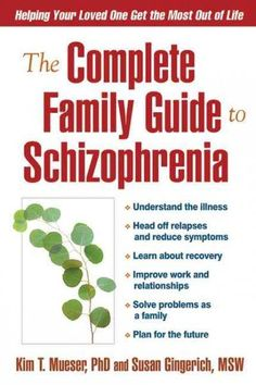 [PDF] The Complete Family Guide to Schizophrenia: Helping Your Loved One Get the Most Out of Life, Author Kim T. People With Schizophrenia, Relationship Addiction, Best Juicer, Family Problems, How To Improve Relationship, Dealing With Depression, Juicing Benefits, Relapse
