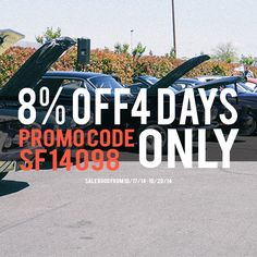 Save up to 8% off. Sale starts tomorrow. Promo code #SF14098 #mustangsplus #mustangs #8off