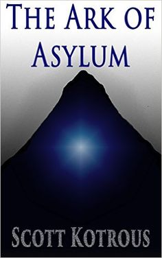 The Ark of Asylum (The Ark Series Book 1) - Kindle edition by Scott Kotrous, Misty May Stiles, Carol Thompson. Literature & Fiction Kindle eBooks @ Amazon.com.