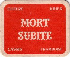 Mort Subite, 1980?