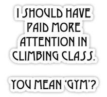 """""""Climbing Class"""" Sticker"""