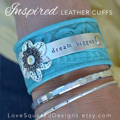 DREAM BIGGER leather cuff bracelet.. created from a recycled tooled leather belt, painted a beautiful turquoise and hand stamped word plate with lacy flower embellishment... by LoveSquaredDesigns, $40.00