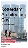 Rotterdam architecture city : the 100 best buildings / Paul Groenendijk, Piet Vollaard ; photography, Ossip van Duivenbode Q 72 Holanda 11 http://encore.fama.us.es/iii/encore/record/C__Rb2680011?lang=spi