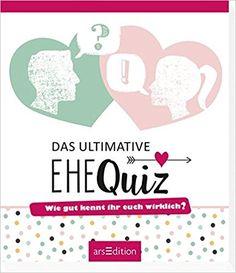 Das ultimative Ehequiz: Wie gut kennt ihr euch wirklich?: Amazon.de: Bücher