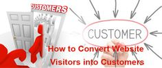 Guidelines to Convert your Website visitors to Customers