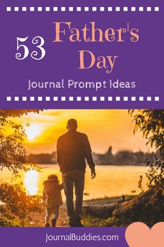 53 Writing Prompts about Father's Day for Students