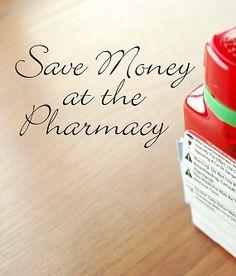 Save Money at the Pharmacy - tips for spending less on prescriptions #moneysaving