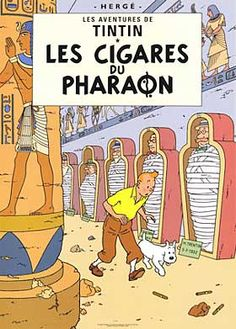 Tintin: Cigars of the Pharaon Art Print by  Herge • riawati's brother bought this poster and framed it from the Tintin shop London • Herge, Tintin et moi