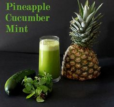 Pineapple, Cucumber, Mint Juice 1/2 ripe pineapple 2 cucumbers 1 bunch of mint