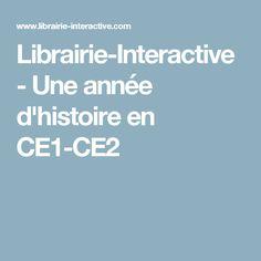 Librairie-Interactive - Une année d'histoire en CE1-CE2