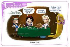 Pocket princesses . I wish that I had that kind of poker face.