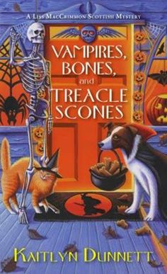 Cozy mystery for Halloween, featuring cats and dogs. Vampires, Bones, and Treacle Scones by Kaitlyn Dunnett. Click through to find out more about this Halloween novel: http://vanessa-morgan.blogspot.be/2014/10/halloween-reading-list.html