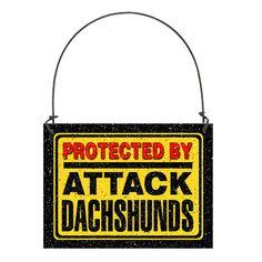 DECO Mini Fun Sign PROTECTED BY ATTACK DACHSHUNDS (PLURAL) Hanger Ornament USA #DecorativeGreetingsInc