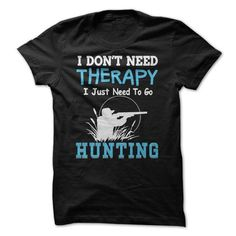 Hunting Therapy T Shirts, Hoodies. Get it now ==► https://www.sunfrog.com/Outdoor/Hunting-Therapy.html?57074 $21.99
