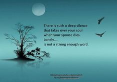 Agonizing loneliness no matter how many people surround you! I Miss You Quotes For Him, Remember Quotes, Missing My Husband, Missing You So Much, Grief Poems, Grieving Quotes, Loss Quotes, Love Never Dies, In Loving Memory