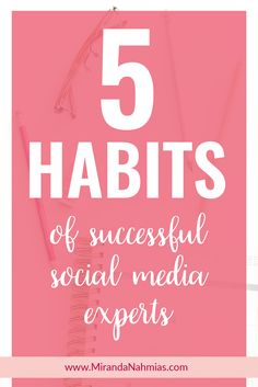 Check out this guest post from Mariah Magazine and learn the 5 habits of successful social media experts. Are you a social media manager? You'll definitely want to check this one out!