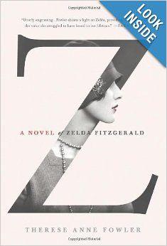 A Novel of Zelda Fitzgerald