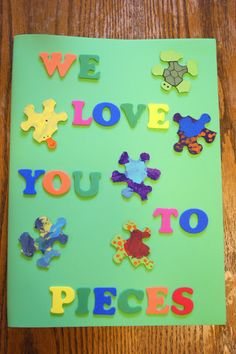 We love you to PIECES card using puzzle pieces! So cute!