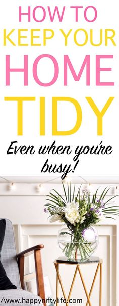 Are you too lazy or too busy to tidy up your house? Here are quick little decluttering tips that help me keep my house clutter-free even when I have a million other things to do. #declutter #organise #organizing #organizationtips #clutter #homemakingtips