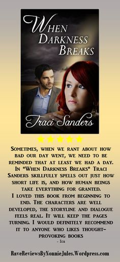 A novel to keep you appreciating life, When Darkness Breaks, by Tracy Sanders @tmsanders2014 #RRBC
