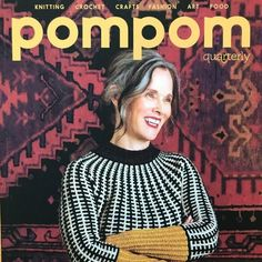 Pompom Quarterly: Issue 22 ~ Autumn 2017