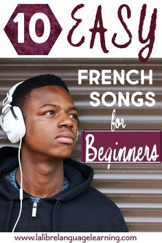10 Easy French Songs for Beginners - La Libre Language Learning French Language Lessons, French Language Learning, French Lessons, French Teaching Resources, Teaching French, How To Speak French, Learn French, Study French, High School French