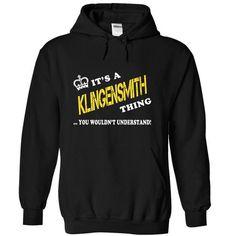 Its a KLINGENSMITH Thing, You Wouldnt Understand! - #sorority shirt #sweatshirt dress. ORDER HERE => https://www.sunfrog.com/LifeStyle/Its-a-KLINGENSMITH-Thing-You-Wouldnt-Understand-nbunngsvot-Black-20705344-Hoodie.html?68278