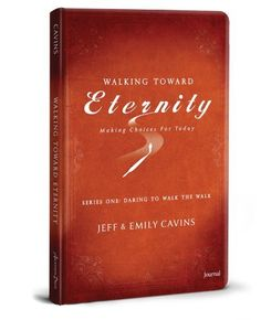 Walking Toward Eternity-Journal with Bookmark by Jeff Cavins. $15.95. 100 pages. Publication: April 1, 2012. Publisher: Ascension Press (April 1, 2012)