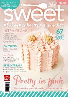 Mollie Makes brand new sister magazine Sweet Bakes Cakes & Pretty Makes! I got my copy! It's gorgeous!