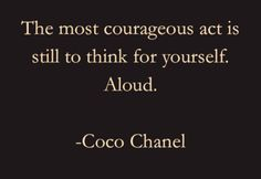 #CocoChanel #chanel #quote speak your mind