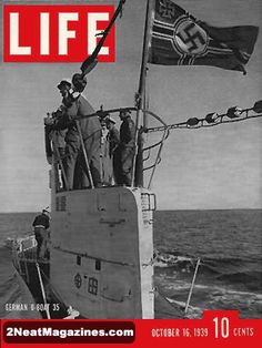 Life Magazine October 16, 1939 : Cover - German U-Boat 35.