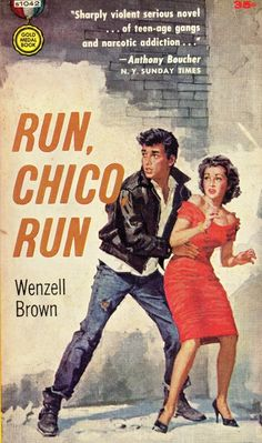 Run, Chico Run, Vintage Pulp Novel