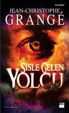 Sisle Gelen Yolcu - Jean-Christophe Grangé