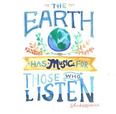 """lettersfrommal: """" Original Watercolor """"The Earth has music for those who listen."""" """""""
