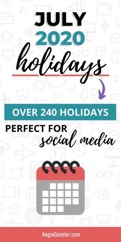 Looking for weird, fun, or special holidays to celebrate on social media? Check out this massive list of over 240 holidays for July 2020. #Holidays #SocialMedia #AngieGensler Social Media Content, Social Media Tips, Social Media Marketing, Facebook Marketing, Direct Marketing, Marketing Strategies, Content Marketing, Digital Marketing, Holiday List