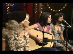 "Dolly Parton, Linda Ronstadt, and Emmylou Harris sing ""The Sweetest Gift"". I just LOVE their voices together - the harmonies are fabulous."