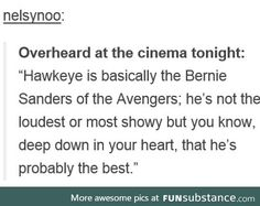 Hawkeye is Bernie Sanders