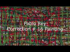 Painting Correction # 16 by Pablo Rey Painter Artist HD Williamsburg Brooklyn, Painter Artist, Brooklyn New York, Culture, Contemporary Art, Abstract Art, Painting, Artists, Brooklyn Bridge