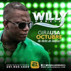 WILLY GARCIA DE GIRA EN OCTUBRE!!! Información: (201) 905-4609 Music Mix by @1djstarz Video Motion by @ultravfx Diseño Grafico by @kassy.sanchez #YoSoyAndujarMusicGroup #WillyGarcia #VivaLaSalsa #LaSalsaVive #EstoyEnMiSalsa #Salsa #USA #WillyGarciaGiraUSA #EstoyEnMiSalsa #Yque @willygarciacali