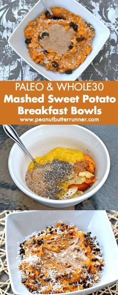 Sweet Potato Breakfast Bowls {Paleo   Whole30 Approved} (Peanut Butter Runner)