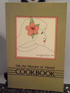 """We, The Women of Hawaii Cookbook"" Favorite Recipes of Prominent Women of Hawaii. Non-smoking home. Cover has light wear. 