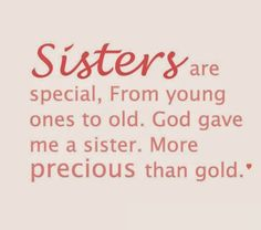 Quote About Sisters Picture top 100 sister quotes and funny sayings with images Quote About Sisters. Here is Quote About Sisters Picture for you. Quote About Sisters homage to a relationship the most famous sister quotes. Older Sister Quotes, Cute Sister Quotes, Sister Poems, Sister Quotes Funny, Sister Birthday Quotes, Funny Quotes, Quotes About Sisters Love, Sister Prayer, Sister Sayings