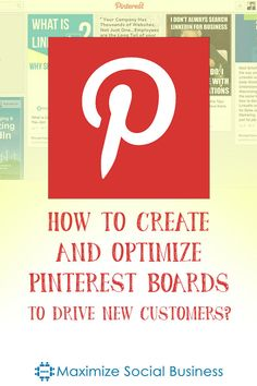 How To Create and Optimize Pinterest Boards