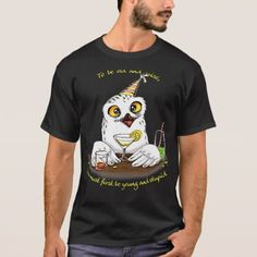 #To be old and wise Owl T-Shirt - #friday #fridays