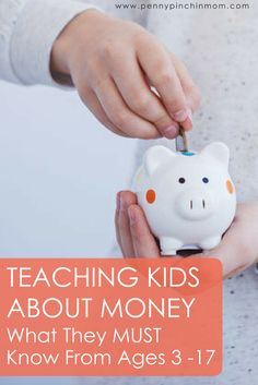 Teach Kids about money -- Learn what age to teach your kids about money including savings, debit, credit and more. via @PennyPinchinMom