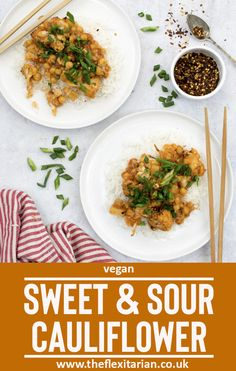 Quick and easy, this tasty vegan Sweet & Sour Cauliflower recipe will soon become a family favourite. |www.theflexitarian.co.uk| #vegan #meatfreemonday #flexitarian #meatfree #plantbased Veggie Recipes Healthy, Best Vegan Recipes, Vegan Dinner Recipes, Vegan Snacks, Vegan Dinners, Lunch Recipes, Beef Recipes, Vegetarian Recipes, Vegan Food