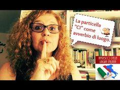 La particella CI con funzione avverbiale – Affresco della Lingua Italiana