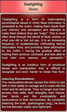 Gas lighting. Narcissistic sociopath relationship abuse....I dealt with this for almost 8 years. I'm so glad I finally broke free from the abuse #survivor #freedom