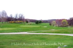 Hidden Acres Golf Course, Hainesville, NJ  Enjoyable to walk