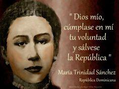 María Trinidad Sánchez: participó en la lucha por la Independencia Dominicana.